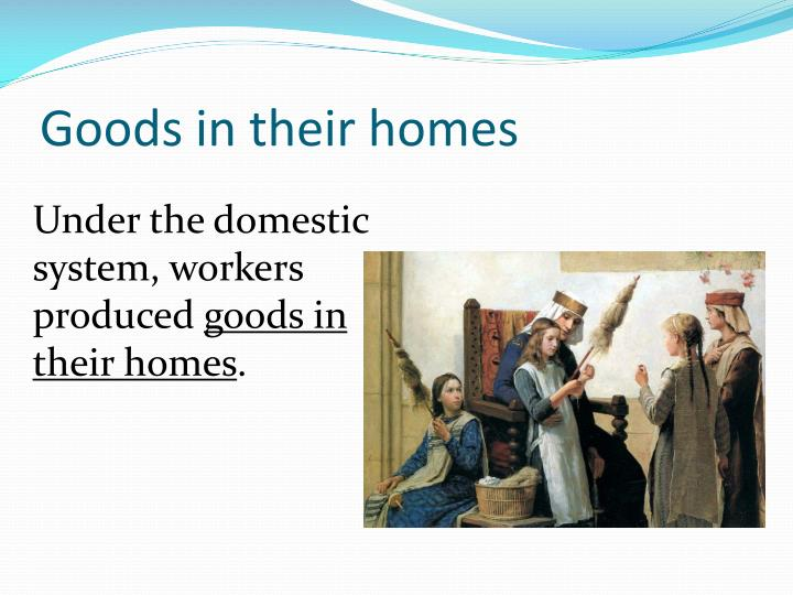 Goods in their homes