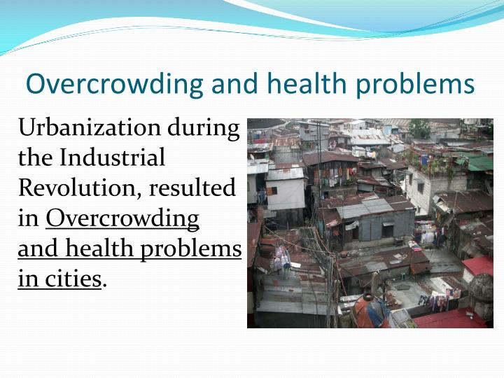 Overcrowding and health problems