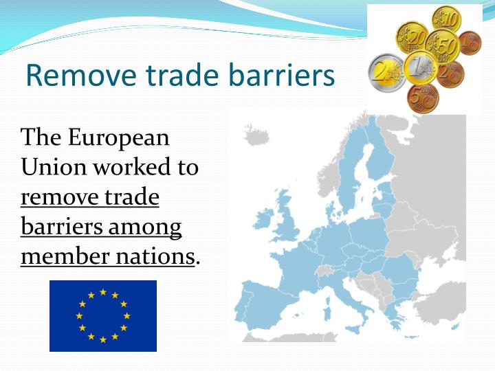 Remove trade barriers