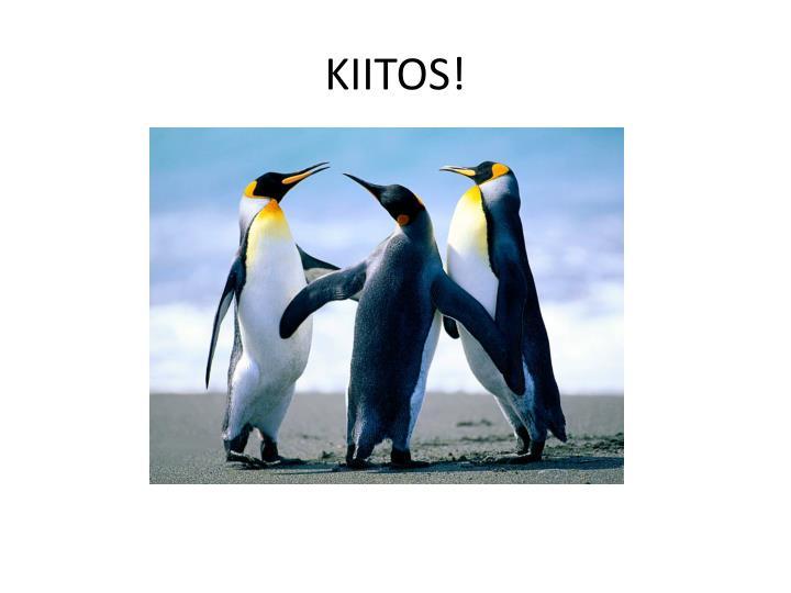 KIITOS!