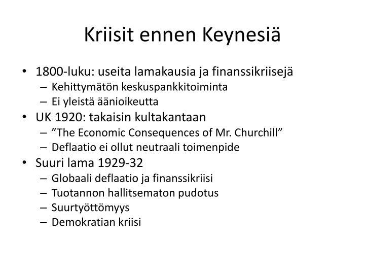 Kriisit ennen Keynesiä