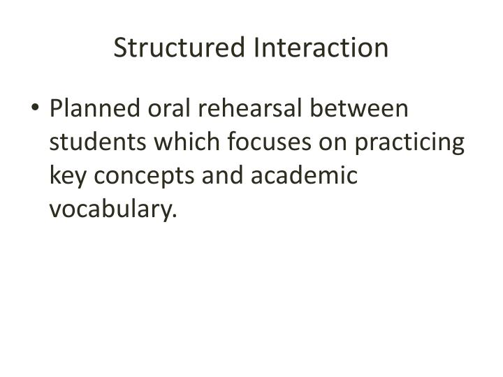 Structured Interaction