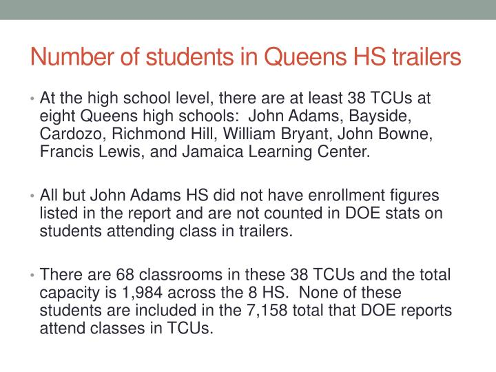 Number of students in Queens HS trailers