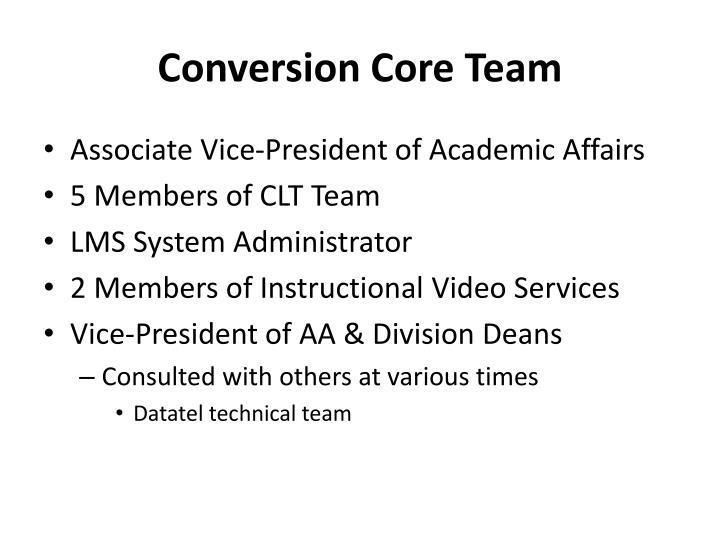 Conversion Core Team