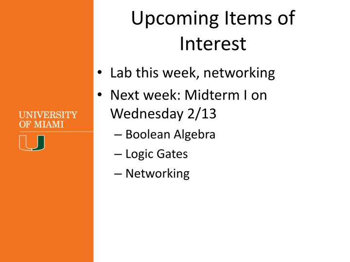 Upcoming Items of Interest