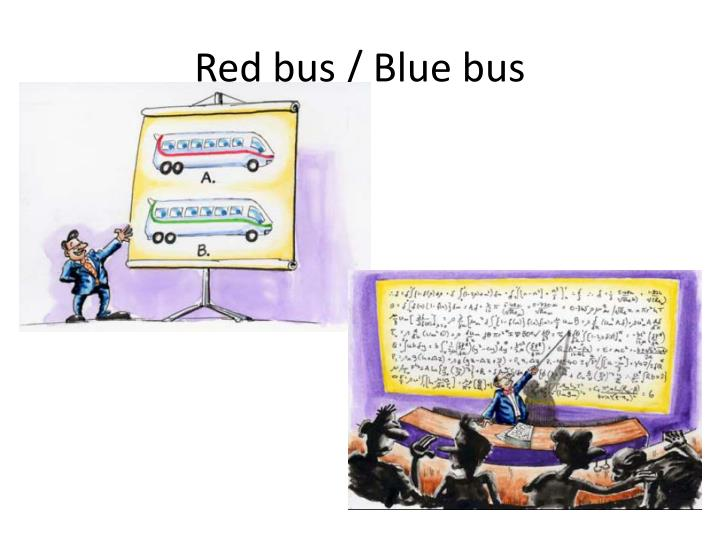 Red bus / Blue bus