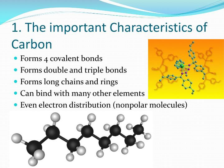 1. The important Characteristics of Carbon
