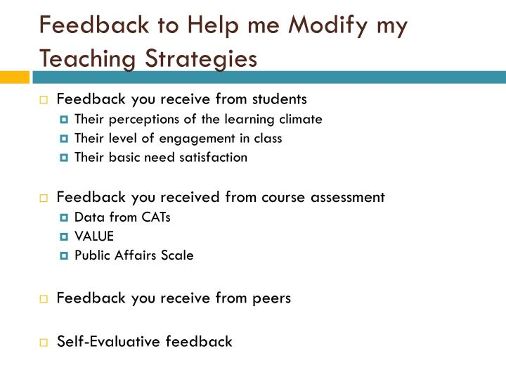 Feedback to Help me Modify my Teaching Strategies