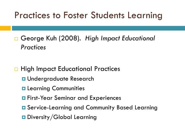 Practices to Foster Students Learning