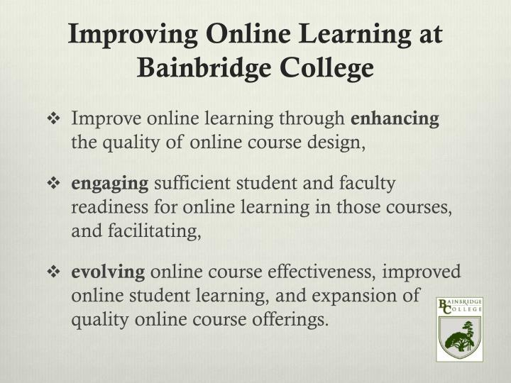 Improving Online Learning at Bainbridge