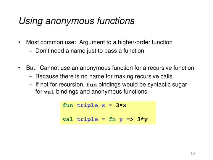 Using anonymous functions