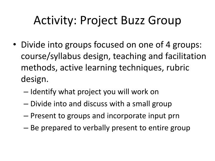 Activity: Project Buzz Group