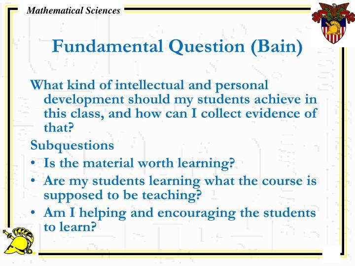 Fundamental Question (Bain)