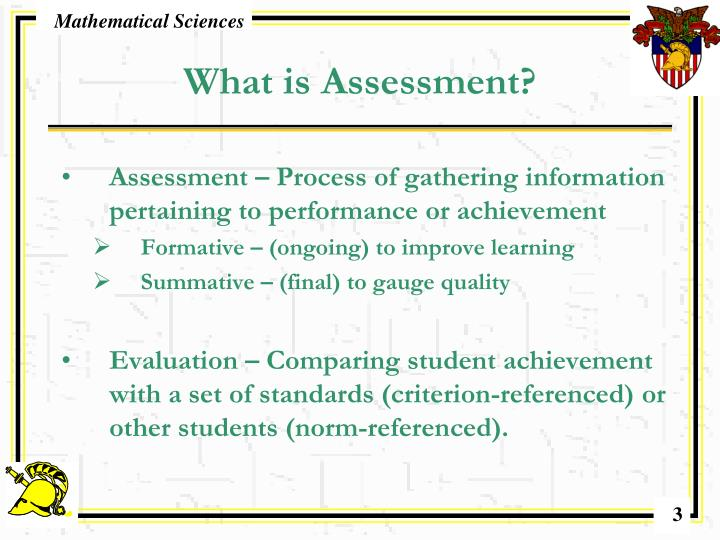 What is Assessment?