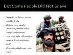 but some people did not grieve