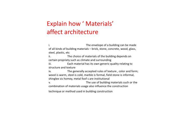 Explain how ' Materials'