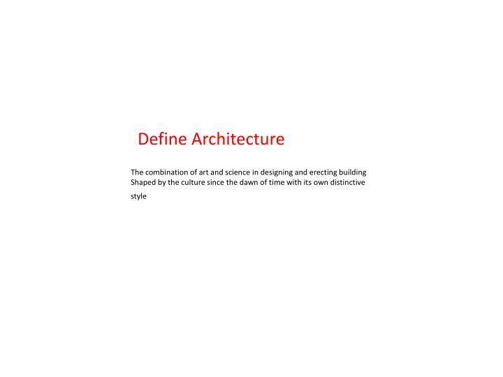 Define Architecture