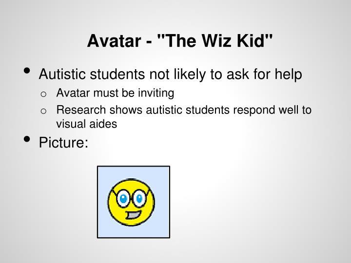 "Avatar - ""The Wiz Kid"""