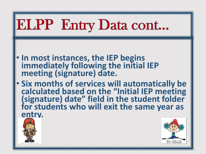 ELPP  Entry Data cont…