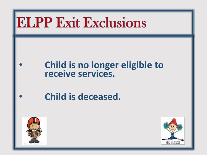 ELPP Exit Exclusions