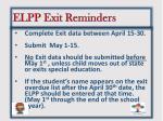 elpp exit reminders