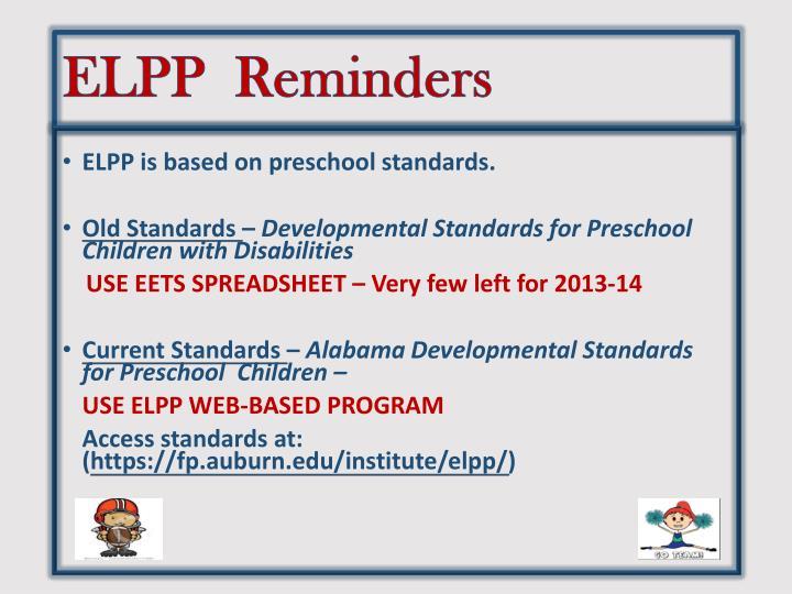 ELPP  Reminders