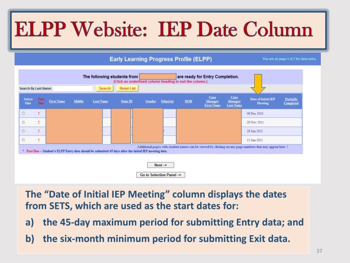 ELPP Website:  IEP Date Column