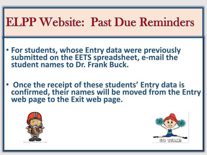 ELPP Website:  Past Due Reminders
