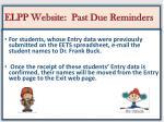 elpp website past due reminders