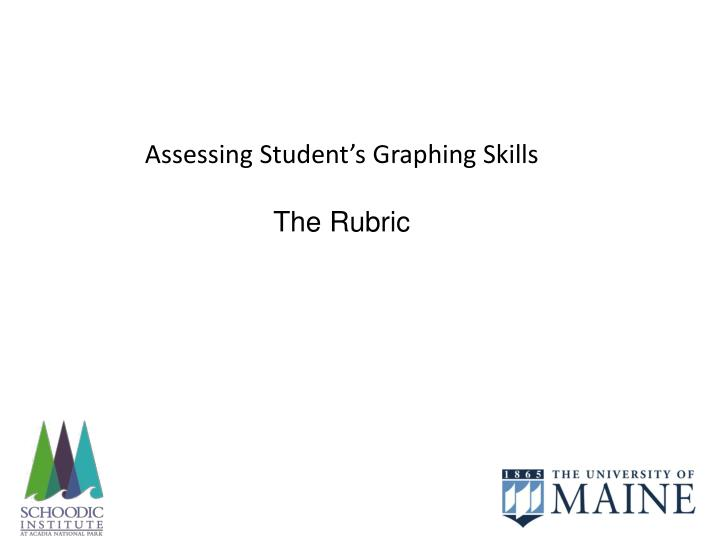Assessing Student's Graphing Skills