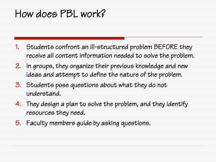 How does PBL work?