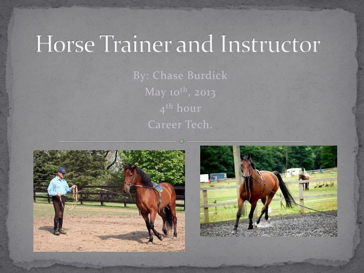Horse trainer and instructor