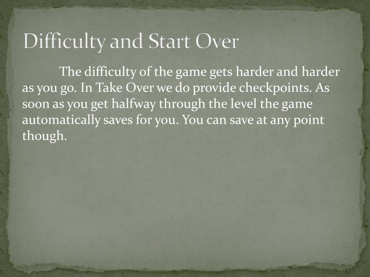 Difficulty and Start Over