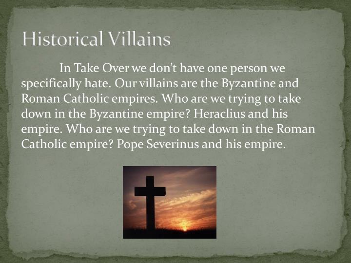 Historical Villains