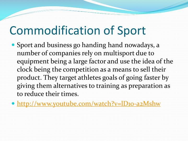 Commodification	of Sport