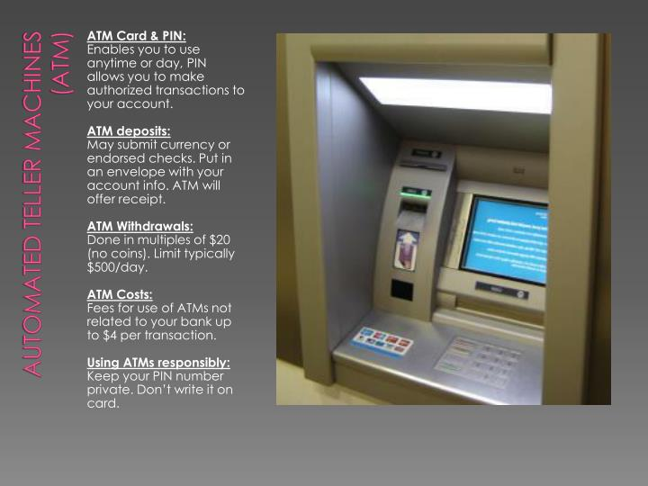 Automated Teller machines (ATM)
