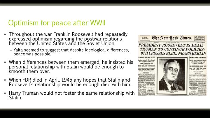 Optimism for peace after WWII