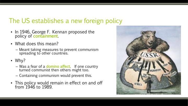 The US establishes a new foreign policy