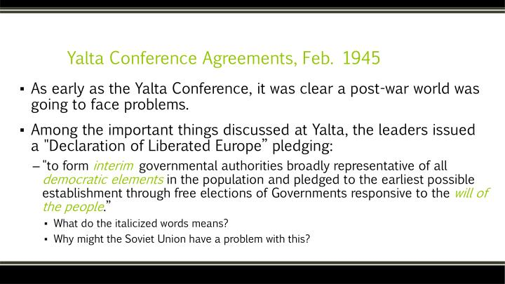Yalta Conference Agreements, Feb. 1945