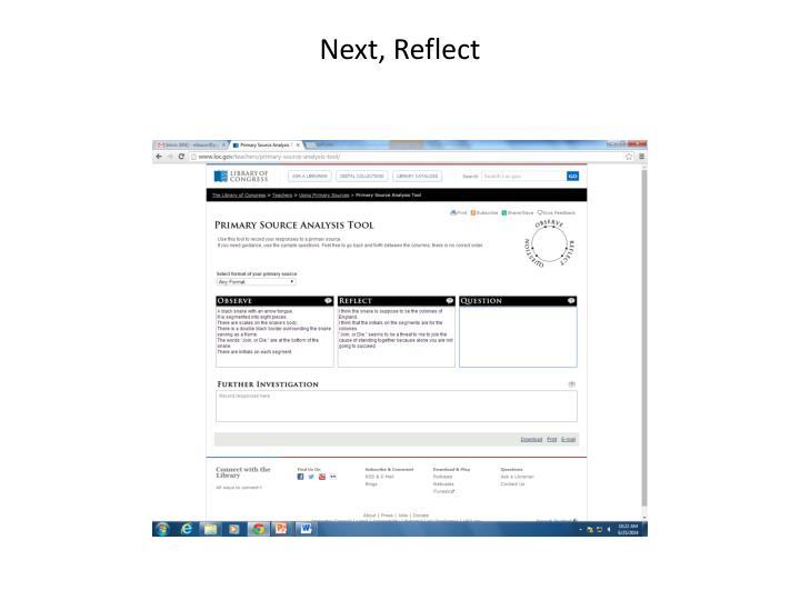 Next, Reflect