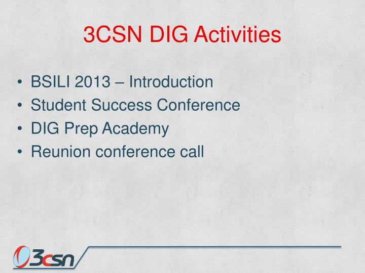 3CSN DIG Activities