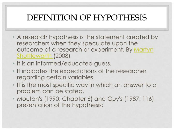 DEFINITION OF HYPOTHESIS