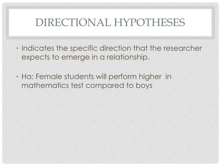 DIRECTIONAL HYPOTHESES