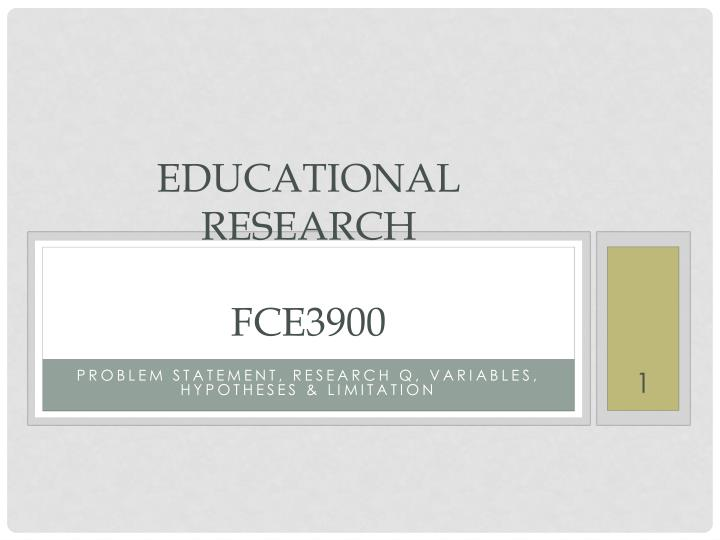 Educational research fce3900