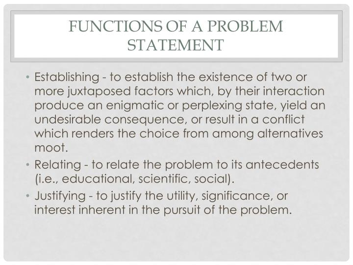 Functions of a Problem Statement