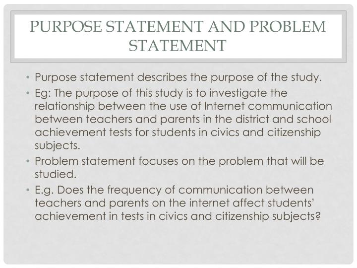purpose statement and Problem statement