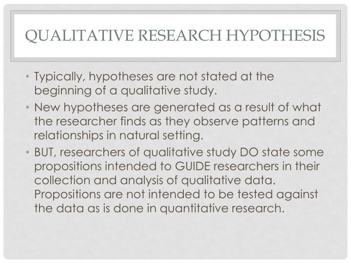 QUALITATIVE RESEARCH HYPOTHESIS