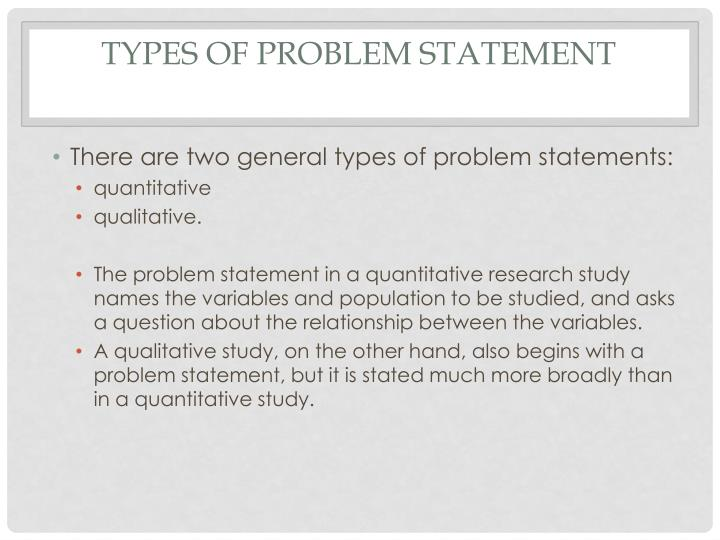 TYPES OF PROBLEM STATEMENT