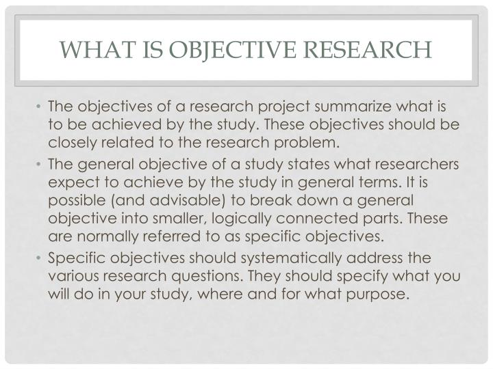 What is objective research