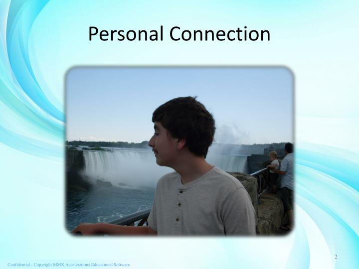 Personal Connection